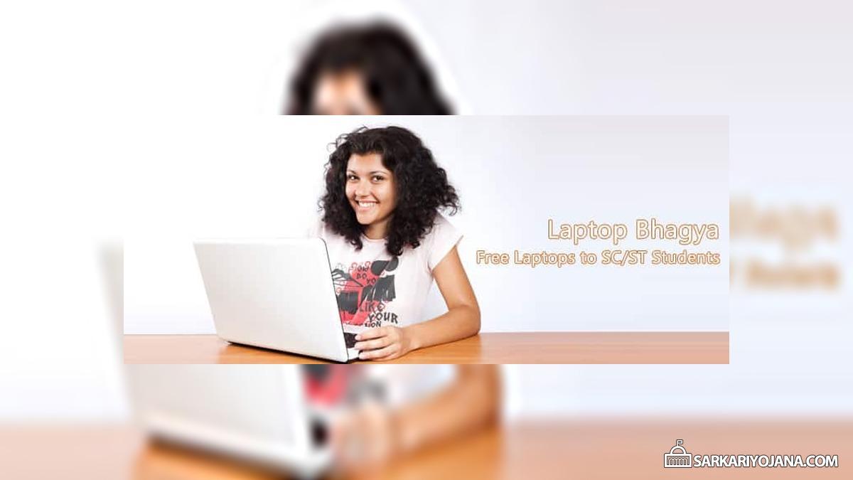 Laptop Bhagya – Free Laptop Scheme for SC/ST Students