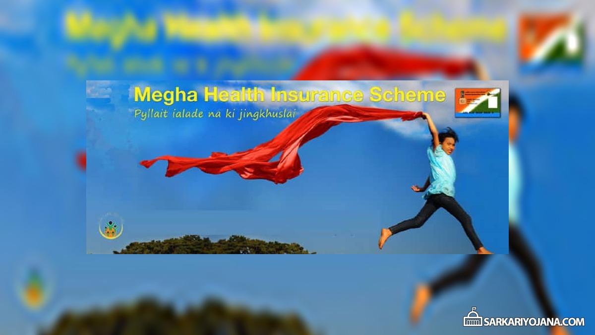 Megha Health Insurance Scheme