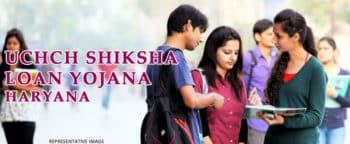 Uchch Shiksha Loan Yojana Haryana