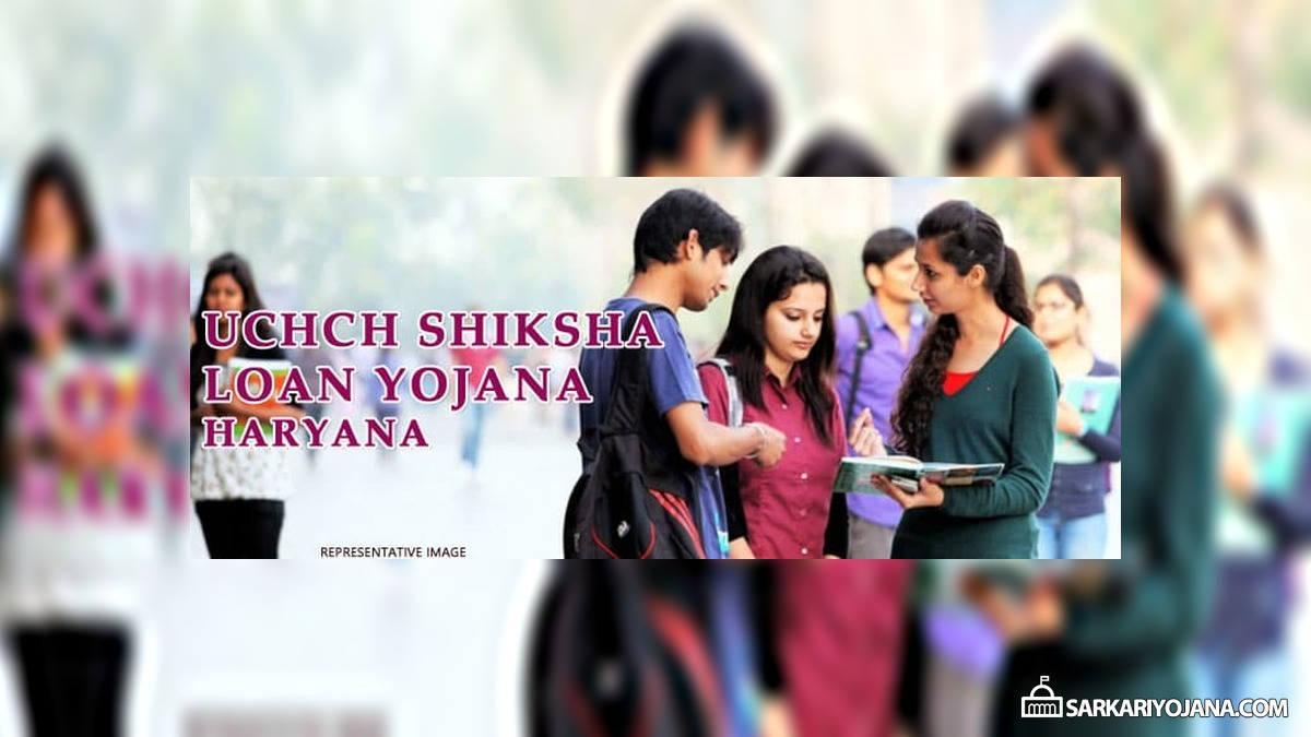Uchch Shiksha Loan Yojana in Haryana for Poor Girl Students