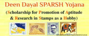 Deen Dayal SPARSH Yojana Scholarship Scheme to Promote Philately