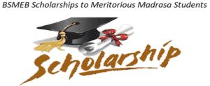 BSMEB Scholarships to Meritorious Fauquania & Molvi Madrasa Students in Bihar