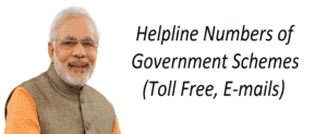 Helpline Numbers of All Central Government Schemes – Toll Free and Email ID's