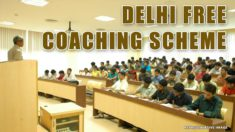 Delhi Free Coaching Scheme for Meritorious Students for Civil Services & Other Exams