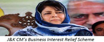 Jammu Kashmir CM's Business Interest Relief Scheme