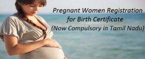 Pregnant Women Registration in Tamil Nadu for Birth Certificate Under RCH Scheme