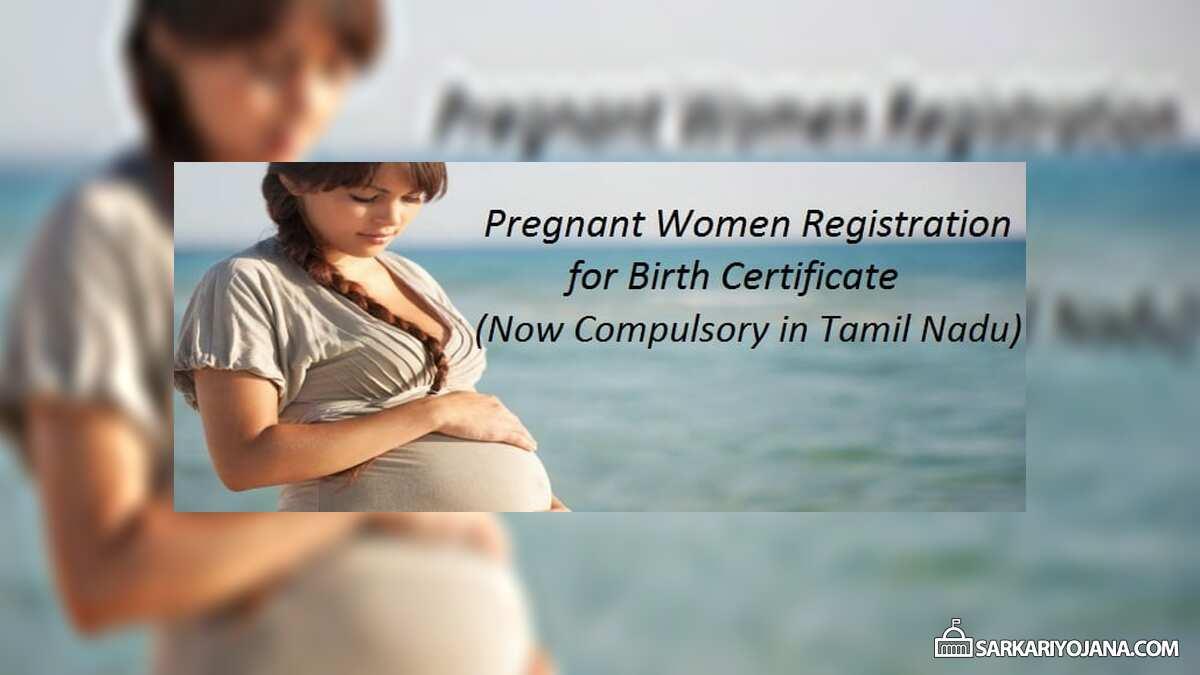 Pregnant Women Registration Tamil Nadu Birth Certificate