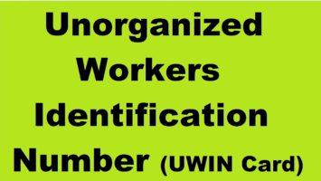 UWIN Card Unorganised Workers Identification Number