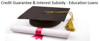 Credit Guarantee Education Loan Interest Subsidy