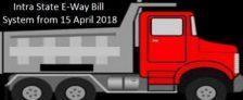 Intra State E-Way Bill System