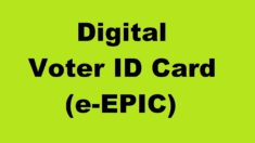 Digital Voter ID Card : e-EPIC Download at nvsp.in or voterportal.eci.gov.in