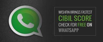 CIBIL Free Credit Score Whatsapp