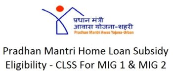 clss pmay u mig home loan subsidy eligibility