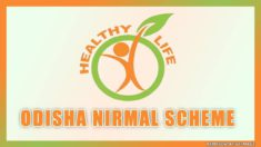 Odisha Nirmal Scheme – Upgraded Healthcare Facilities at All Govt. Hospitals