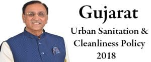 Vijay Rupani Announces Urban Sanitation and Cleanliness Policy (Garbage Free Gujarat)