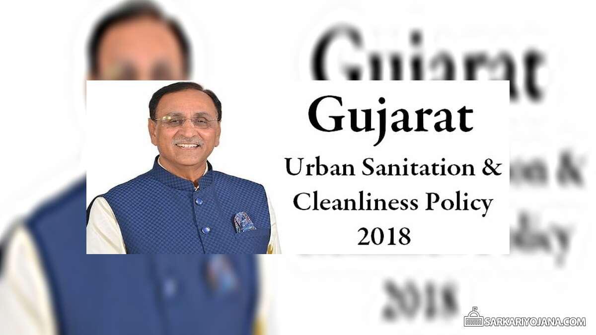 Gujarat Urban Sanitation Cleanliness Policy 2018