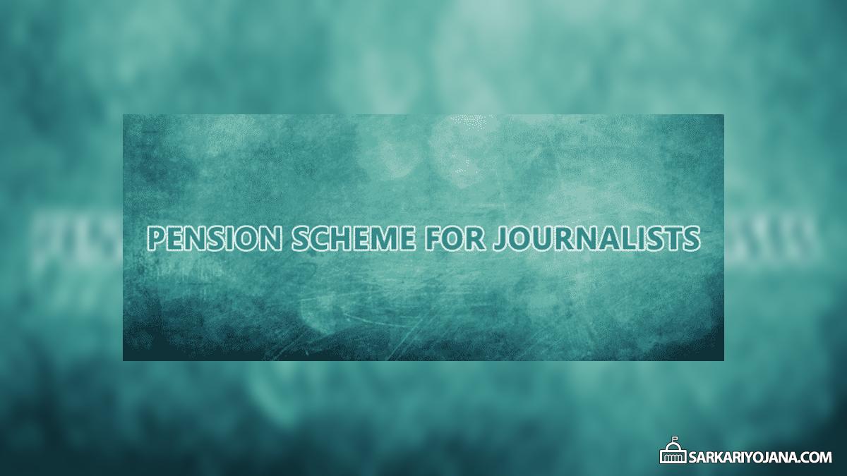 Maharashtra Pension Scheme Senior Journalists