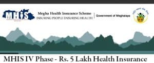 Megha Health Insurance Scheme MHIS IV PMRSSM