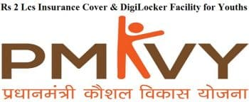 Skill India PMKVY Certified Youths Digilocker Insurance