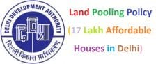 DDA Land Pooling Policy Approved