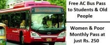 Delhi Free Travel Students Old AC Buses Women Bus Pass