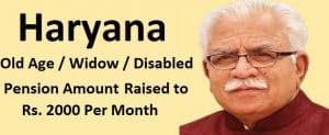 Haryana Old Age / Widow / Disabled Pension Amount to be Raised from 1 Nov 2018
