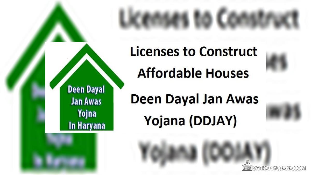 Licenses Affordable Houses Haryana Deen Dayal Jan Awas Yojana