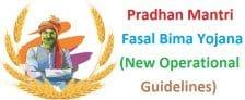 New Guidelines Pradhan Mantri Fasal Bima Yojana PMFBY