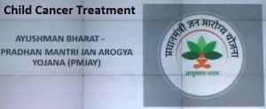 Treatment of Child Cancer Now under Pradhan Mantri Jan Arogya Yojana (PMJAY)