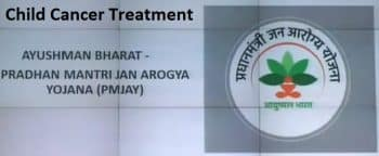 Treatment Child Cancer Pradhan Mantri Jan Arogya Yojana