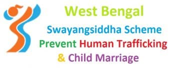 WB Swayangsiddha Scheme Prevention Human Trafficking Child Marriage