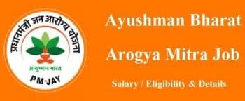Ayushman Bharat Arogya Mitra Job