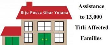 Odisha Biju Pucca Ghar Yojana BPGY Titli Affected Families
