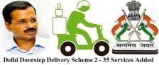 Delhi Doorstep Delivery Scheme 2nd Phase 35 Public Services Added