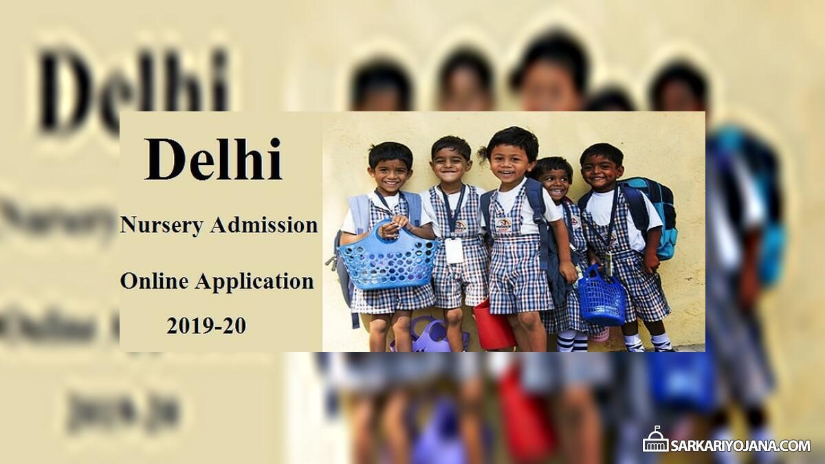 Delhi Nursery School Admission 2019-20 Application Registration