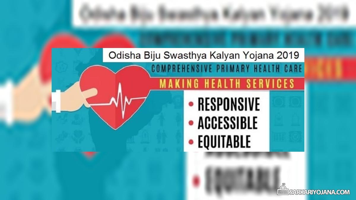 Odisha Biju Swasthya Kalyan Yojana 2019 2020