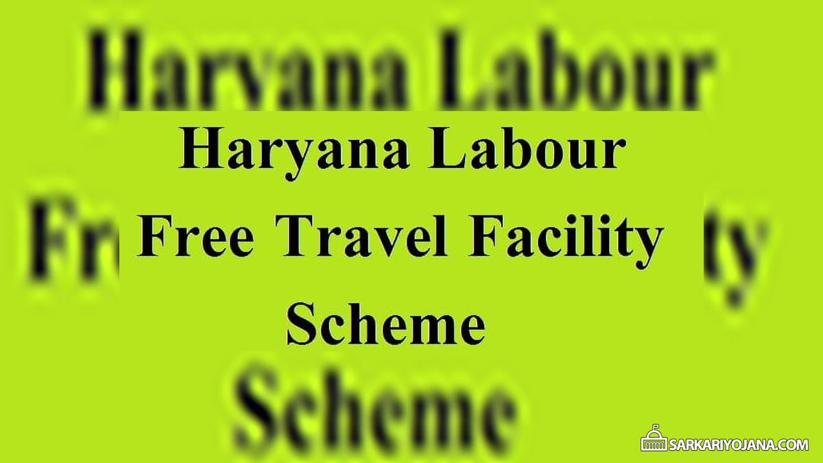 Haryana Labour Free Travel Facility Scheme (Muft Bhraman Suvidha Yojana) Form