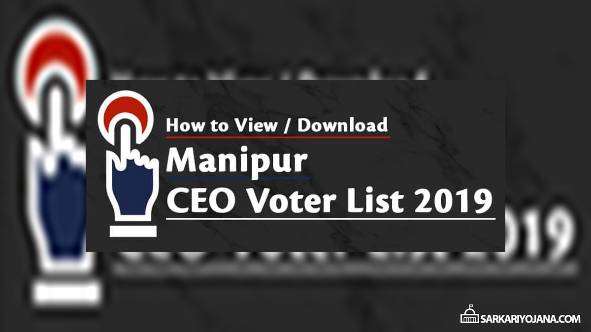 CEO Manipur Voter List (PDF Electoral Roll) – Download Voters ID Card & Name Search