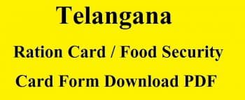 Telangana Ration Card Online Application Form – TS Food Security Card Download PDF