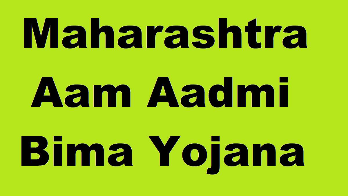 Aam Aadmi Bima Yojana Maharashtra