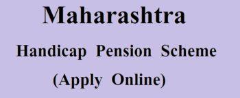 Physically Handicapped (Viklang) Pension Scheme Maharashtra Apply Online for Disabled