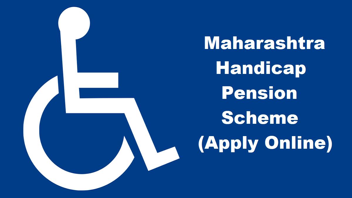 Maharashtra Handicap (Viklang) Pension Scheme Online Application Form