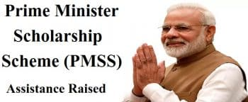 PM Scholarship Scheme (PMSS) 2020 Assistance Hiked for Boys & Girls