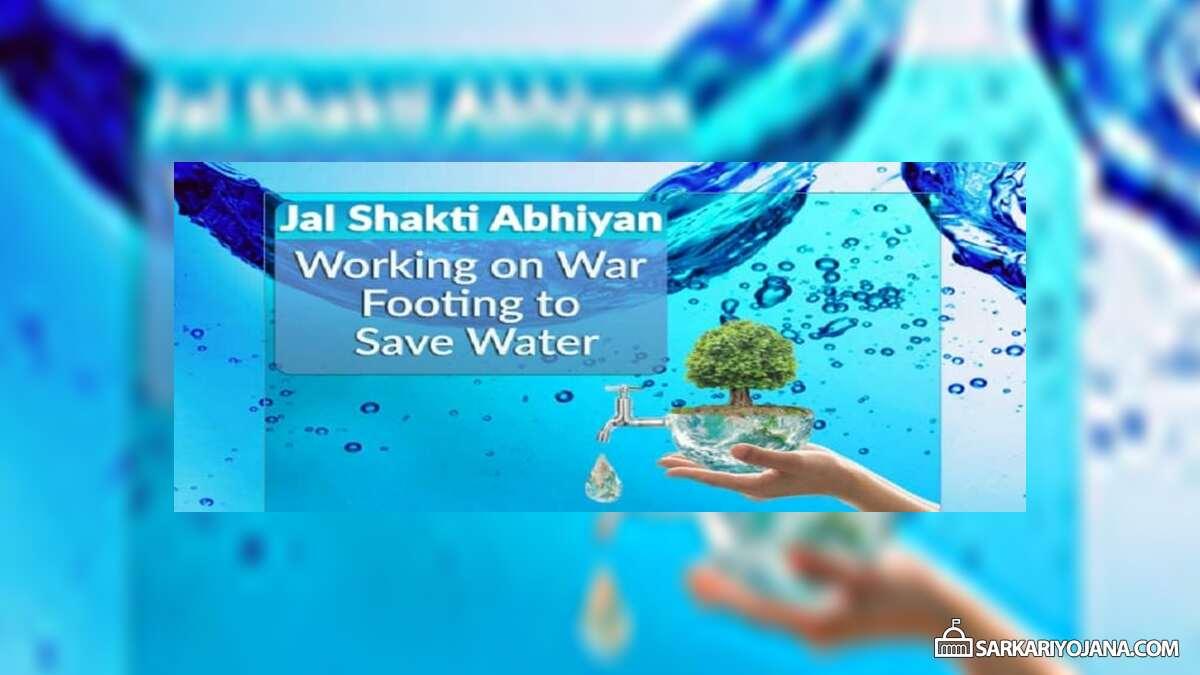 Jal Shakti Abhiyan Water Conservation