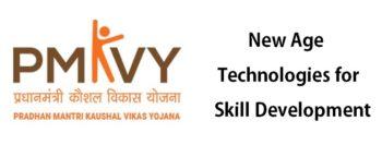 Revamp PM Kaushal Vikas Yojana (PMKVY) – New Age Skill Development