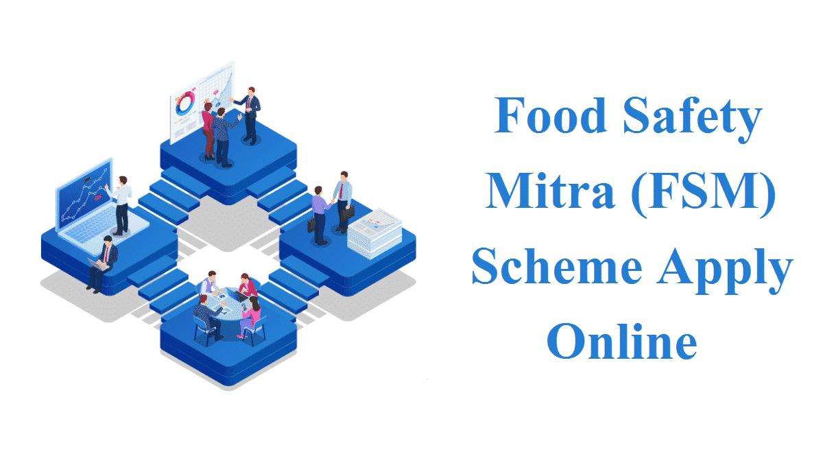 Food Safety Mitra FSM Scheme Apply Online