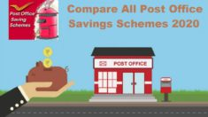 Compare All Post Office Schemes 2020 – NSC, PPF, KVP, SSY, RD, TD, SCSS, MIS