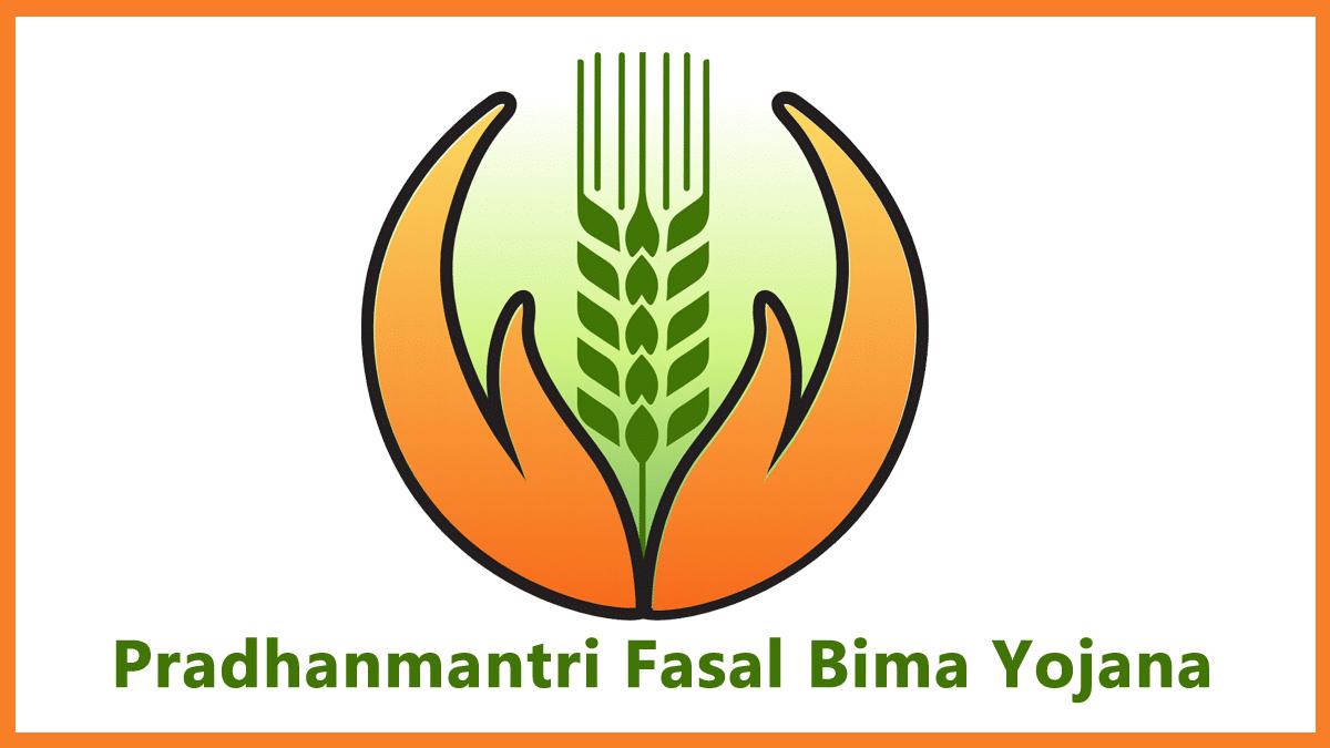 Pradhanmantri Fasal Bima Yojana