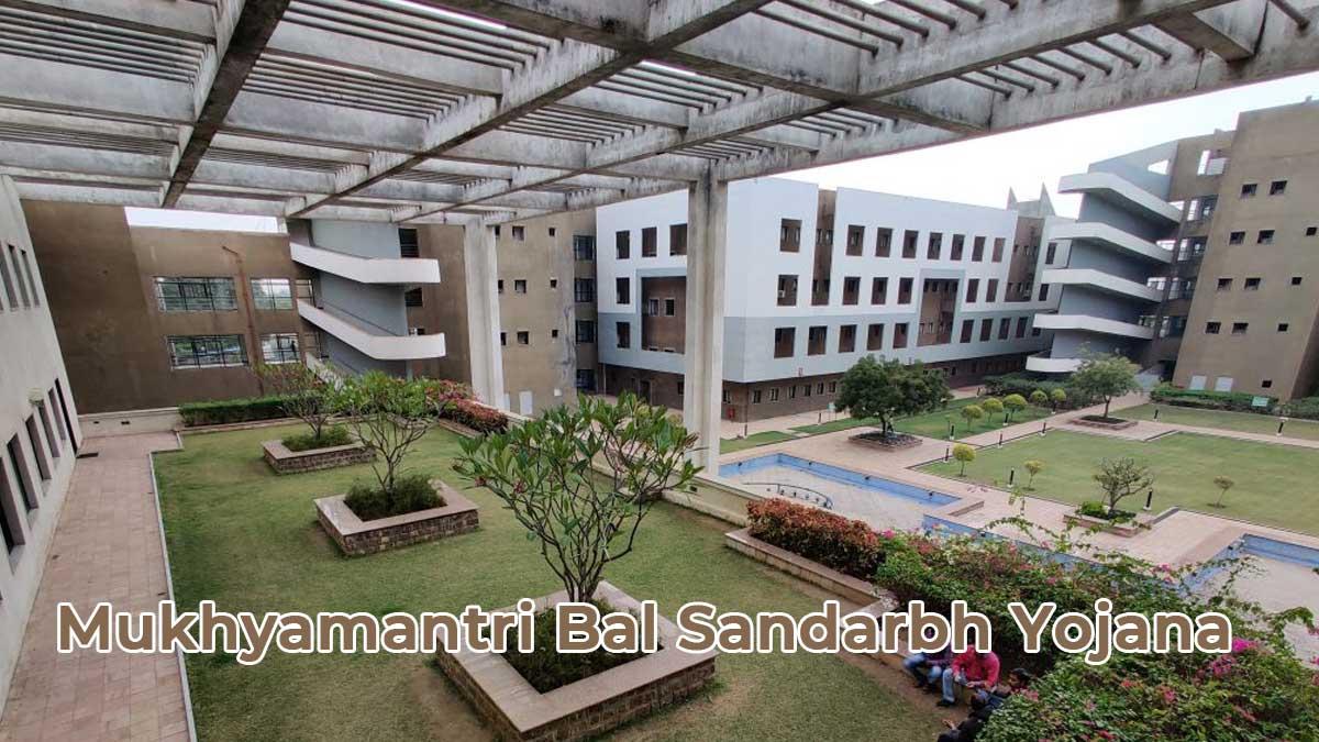 Mukhyamantri Bal Sandarbh Yojana – Free health check-up & medical counseling facility to children
