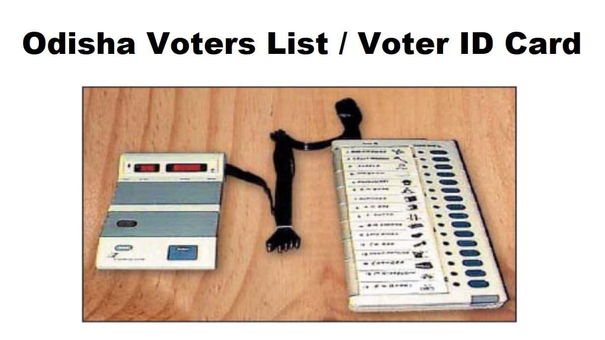 CEO Odisha Voter List ID Card Download
